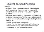 student focused planning