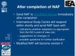 after completion of naf