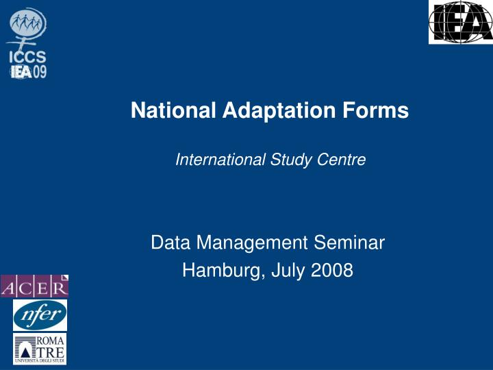 national adaptation forms international study centre n.