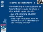 teacher questionnaire 2