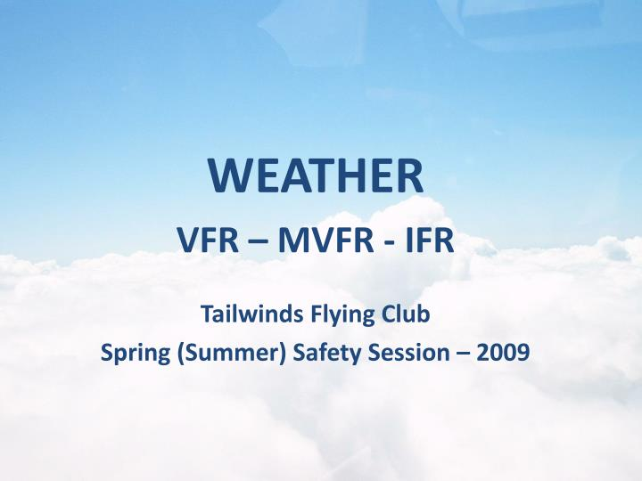tailwinds flying club spring summer safety session 2009 n.