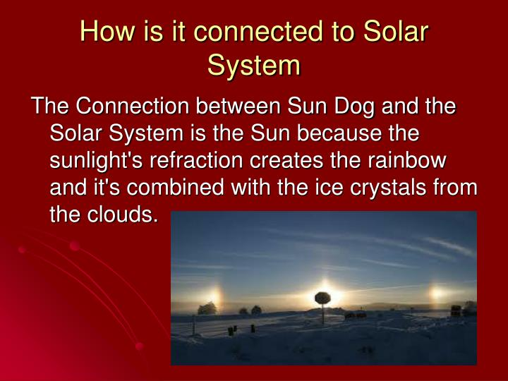 How is it connected to Solar System
