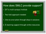 how does smlc provide support