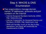 step 4 whois dns enumeration