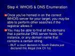 step 4 whois dns enumeration5