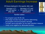 adult earnings increase
