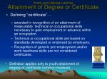 youth and lifelong learning attainment of degree or certificate1