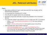 jdl relevant attributes3