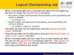 logical checkpointing job1
