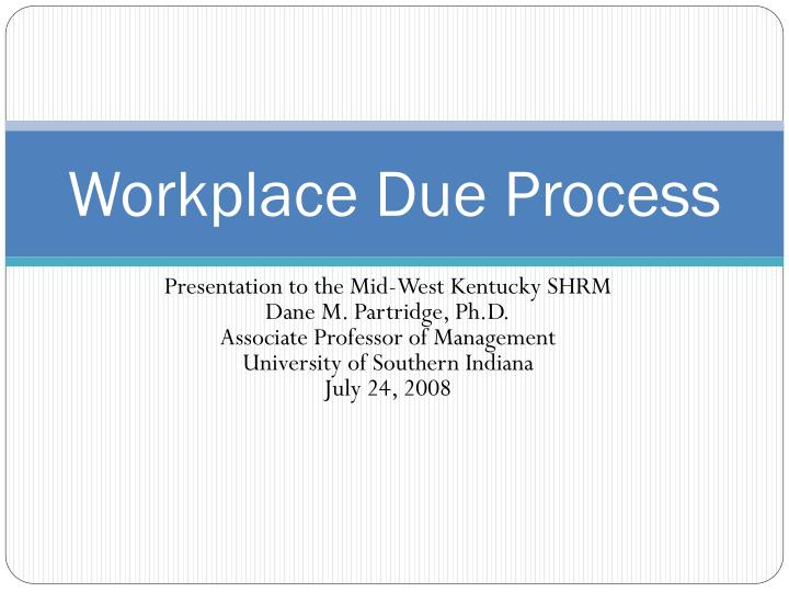 workplace due process n.