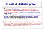 in caso di disturbo grave