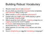 building robust vocabulary1