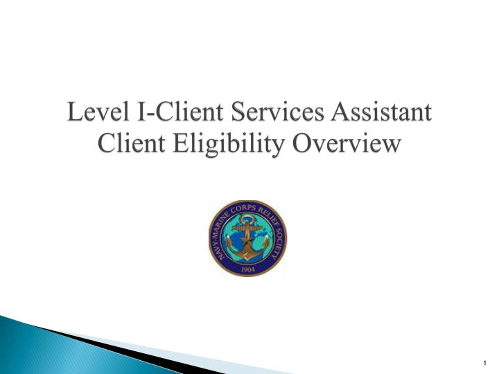 level i client services assistant client eligibility overview n.