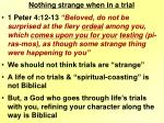 nothing strange when in a trial