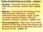 trials should bring us to god james 1
