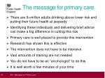 the message for primary care