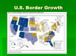 u s border growth