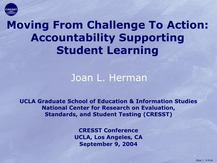 moving from challenge to action accountability supporting student learning n.