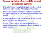 core principles of a credible export assurance system