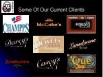 some of our current clients