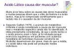 acido l tico causa dor muscular