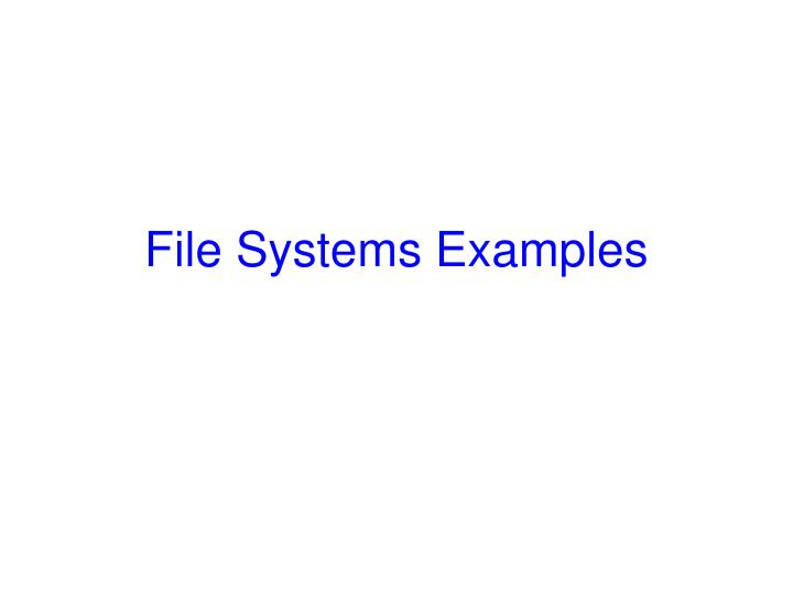 file systems examples n.