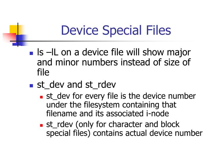 Device Special Files