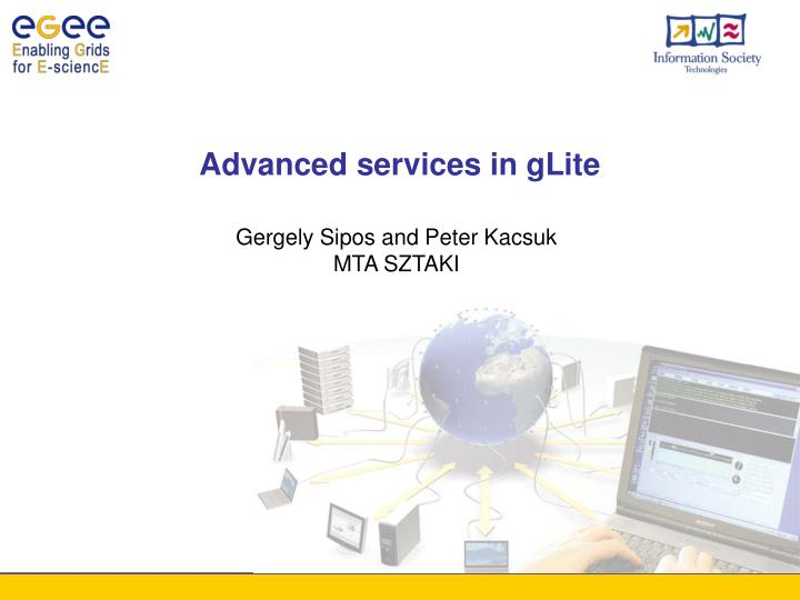advanced services in glite n.