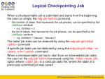 logical checkpointing job1