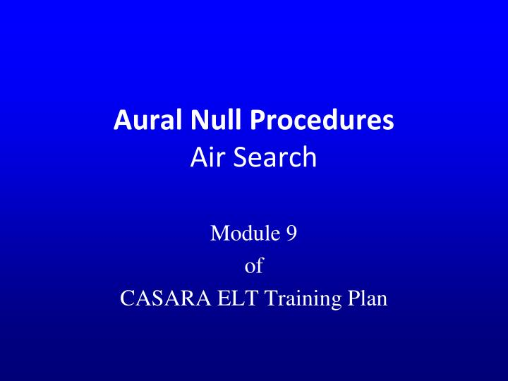 aural null procedures air search n.