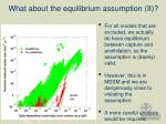 what about the equilibrium assumption ii