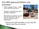 get dep approval before you proceed