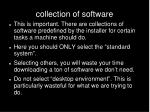 collection of software