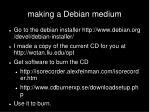 making a debian medium