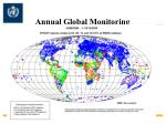 annual global monitoring