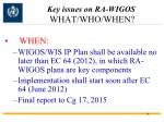 key issues on ra wigos what who when