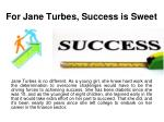 for jane turbes success is sweet
