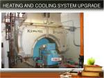 heating and cooling system upgrade