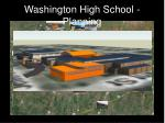 washington high school planning