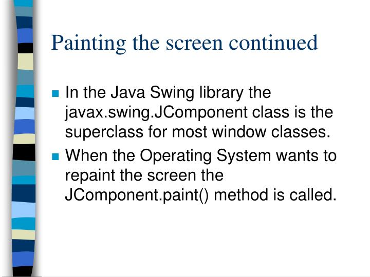Painting the screen continued