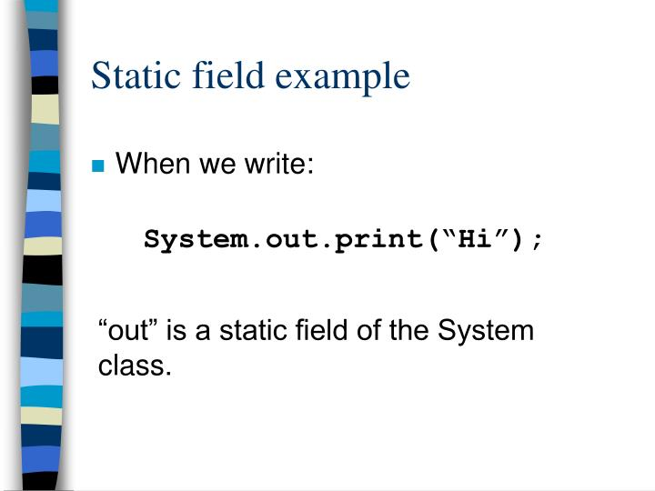 Static field example