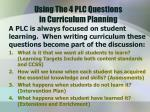 using the 4 plc questions in curriculum planning