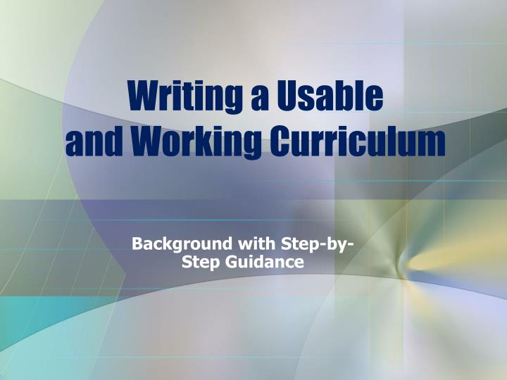 writing a usable and working curriculum n.