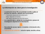 la informaci n es clave para la investigaci n
