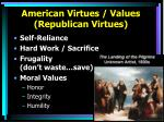 american virtues values republican virtues