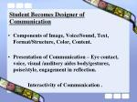 student becomes designer of communication