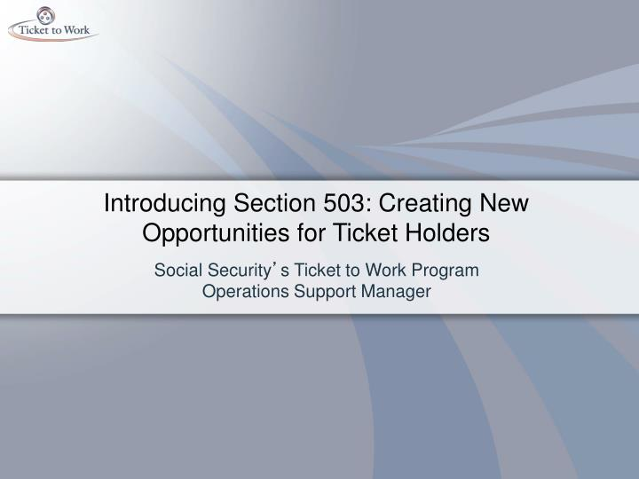 introducing section 503 creating new opportunities for ticket holders n.