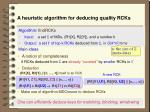 a heuristic algorithm for deducing quality rcks