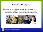 a healthy workplace