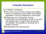a healthy workplace1
